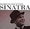 Frank Sinatra My Way – The Best Of